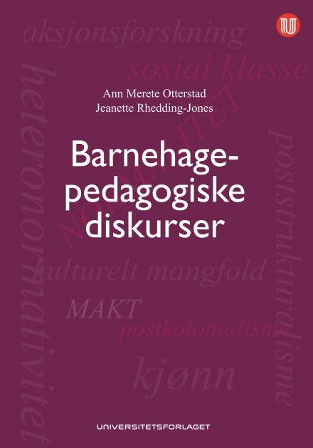 Barnehagepedagogiske diskurser